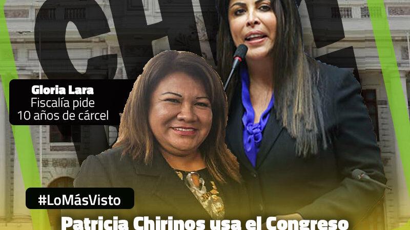 Patricia Chirinos: Congreso es su agencia de empleos para procesados